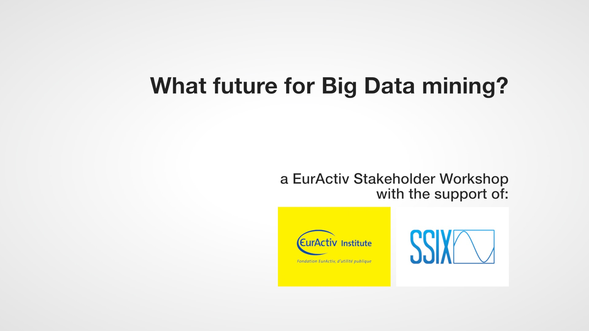 What future for big data mining?