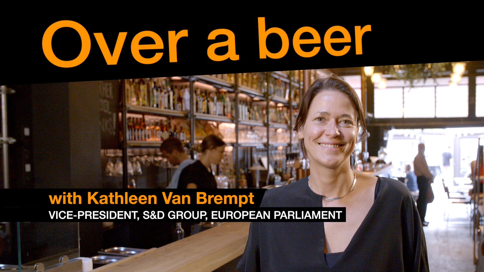 Over a beer with Kathleen Van Brempt
