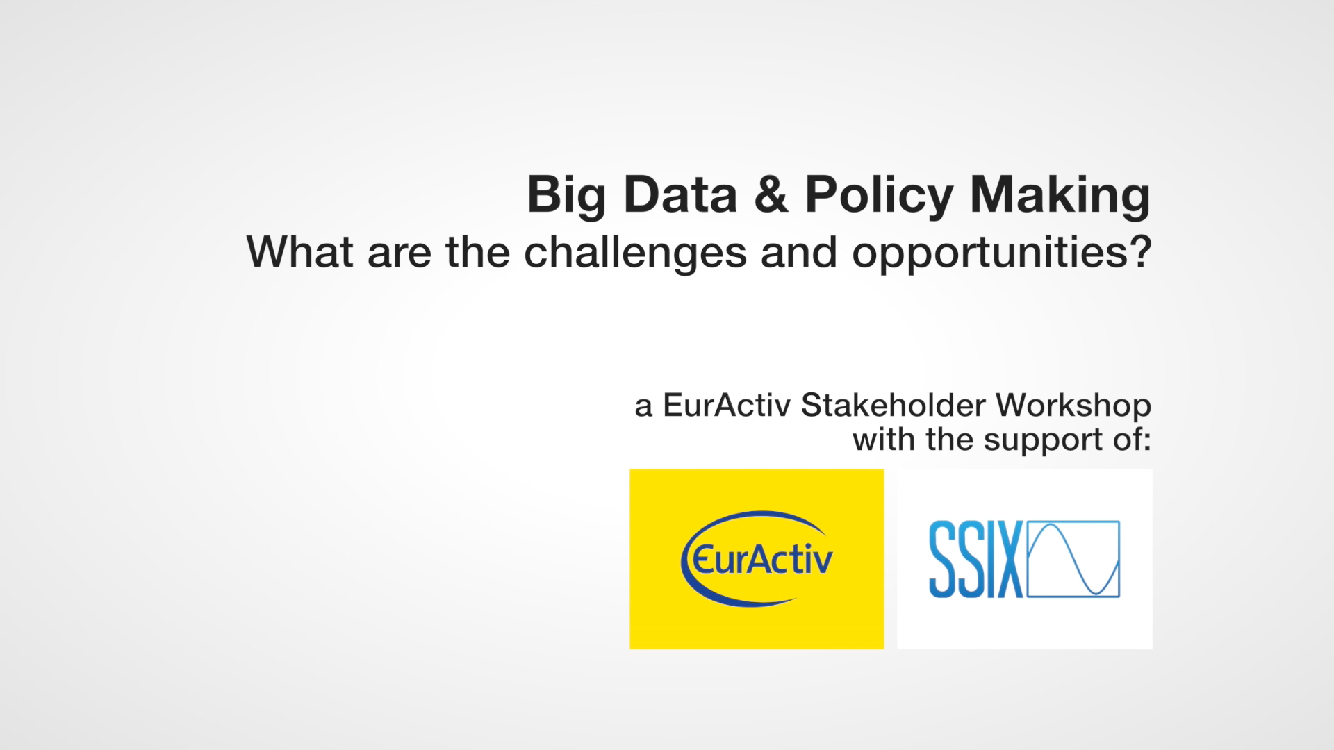 Big Data & Policy Making