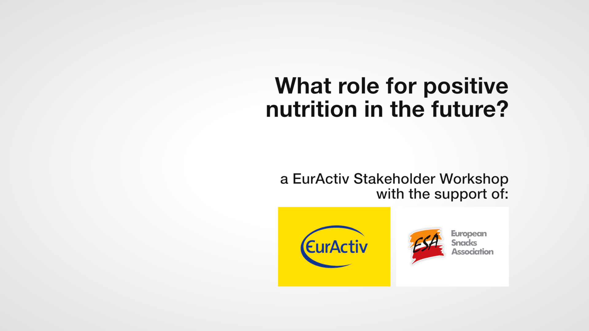 What role for positive nutrition in the future?