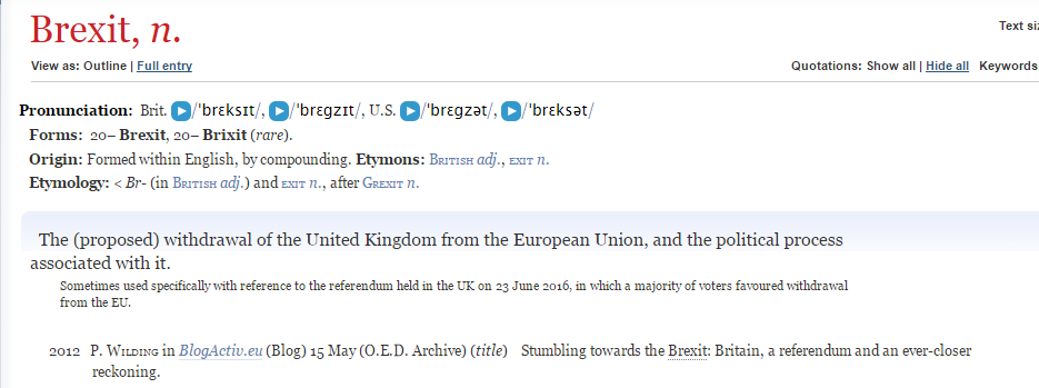 The online update to the Oxford English Dictionary third edition, from December 2016, giving a EURACTIV blogpost from May 2012 as the earliest known use of the word 'Brexit'.