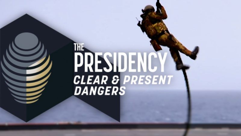 The Presidency: Clear and present dangers