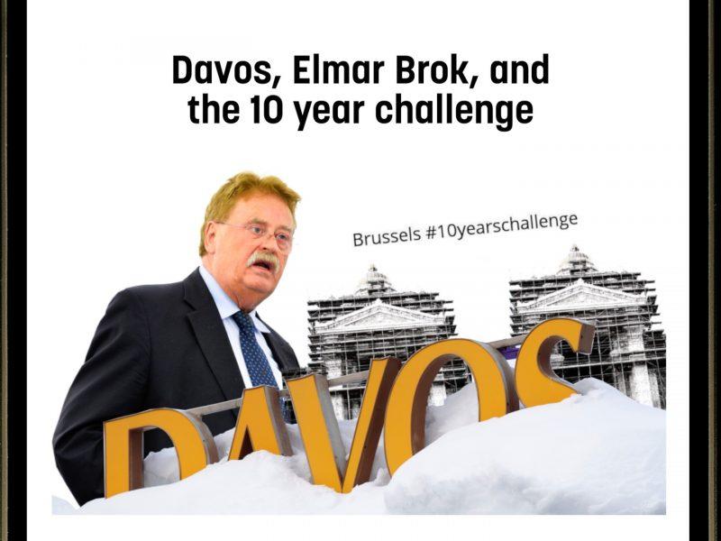 Davos, Elmar Brok, and the 10 year challenge