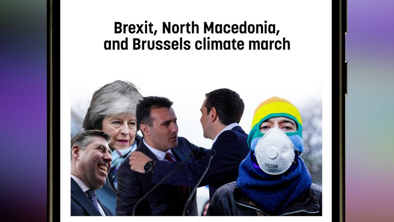 Brexit, North Macedonia, and Brussels climate march