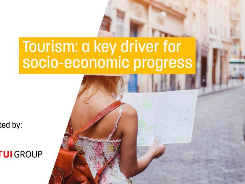 Tourism: A key driver for socio-economic progress