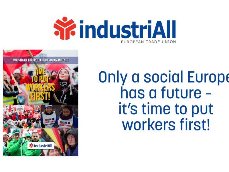 industriAll European Trade Union Election 2019 Manifesto
