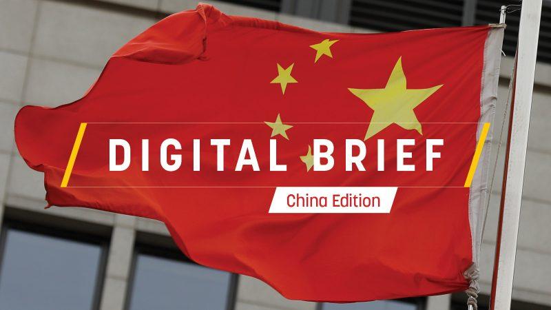 Digital Brief: China Edition