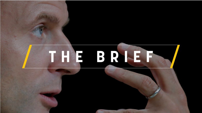 The Brief, powered by EK – The Macronian Candidate